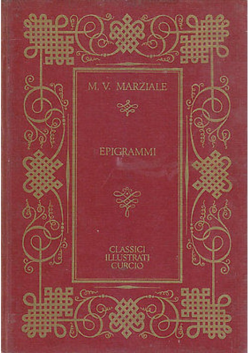 EPIGRAMMI volume I di Valerio Marziale illustrato Amerigo Bartoli 1967 Curcio