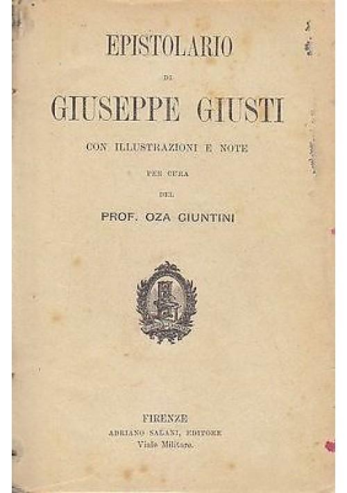 EPISTOLARIO di Giuseppe Giusti con illustrazioni e note - Salani editore 1909