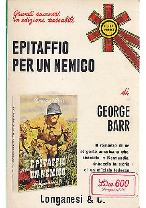 EPITAFFIO PER UN NEMICO di George Barr - Longanesi 1972