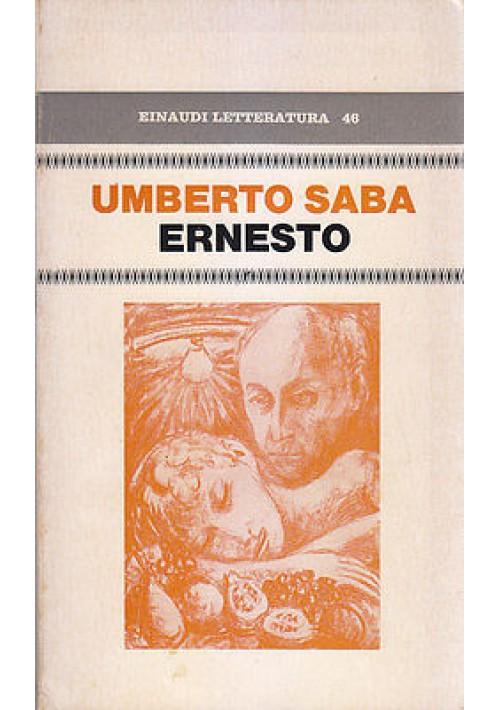 ERNESTO di Umberto Saba 1975 Giulio Einaudi I edizione prima - libro usato