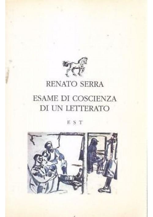 ESAME DI COSCIENZA DI UN LETTERATO di Renato Serra 1994  Edizioni Studio Tesi