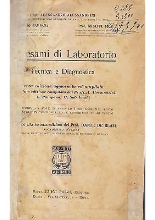 ESAMI DI LABORATORIO  TECNICA E DIAGNOSTICA Alessandro Alessandrini 1940 Pozzi