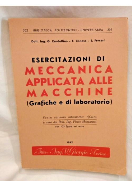 ESERCITAZIONI DI MECCANICA APPLICATA ALLE MACCHINE Cardellino Conese Ferrari