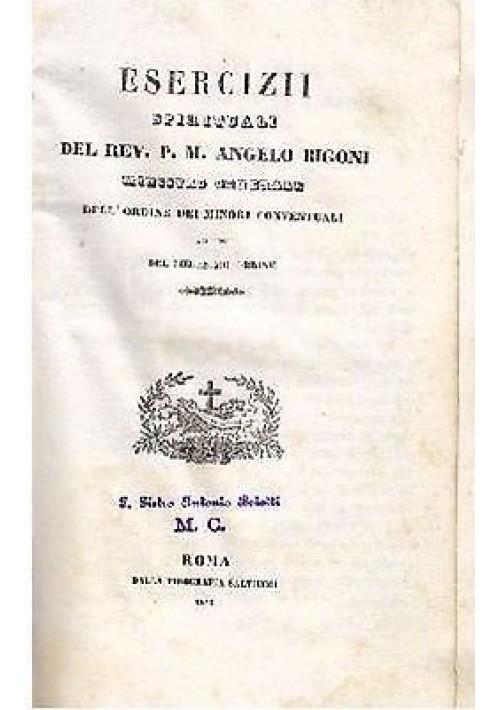 ESERCIZI SPIRITUALI P M ANGELO BIGONI MINISTRO ORDINE MINORI 1843 Salviucci Roma