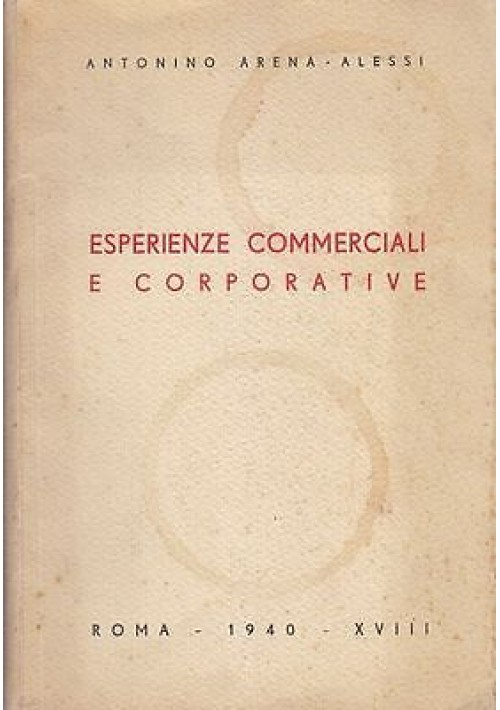ESPERIENZE COMMERCIALI E CORPORATIVE Antonino Arena Alessi 1940 moda calzature