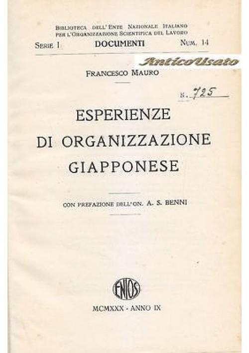 ESPERIENZE DI ORGANIZZAZIONE GIAPPONESE di Francesco Mauro 1930 ENIOS