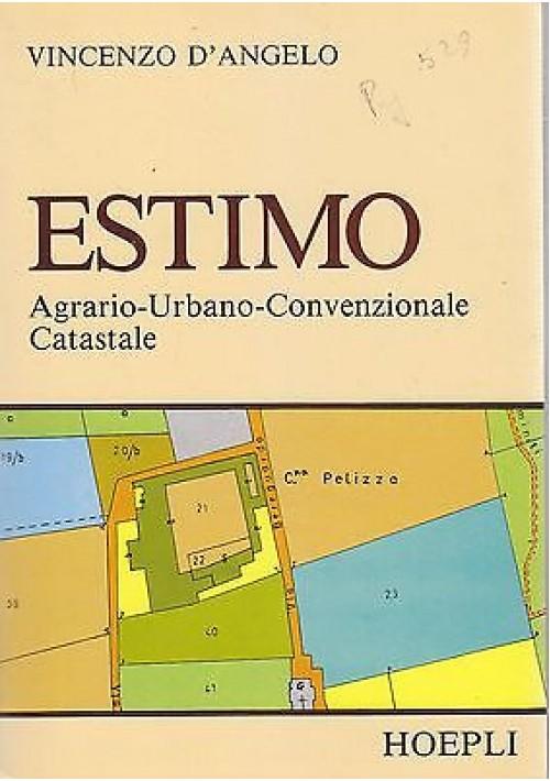 ESTIMO AGRARIO URBANO CONVENZIONALE CATASTALE di Vincenzo D'Angelo