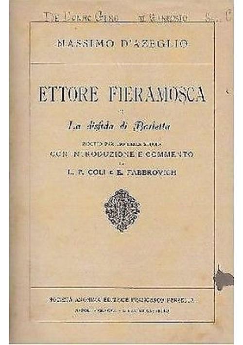 ETTORE FIERAMOSCA O LA DISFIDA DI BARLETTA di Massimo D'Azeglio - Perrella 1926