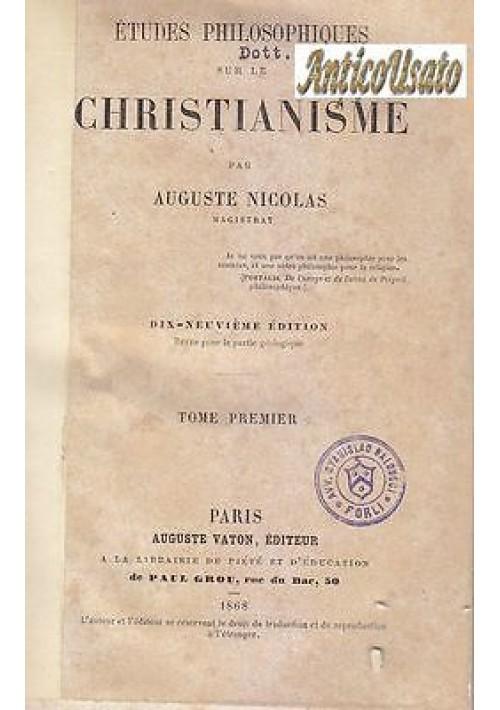 ETUDES PHILOSOPHIQUES SUR LE CHRISTIANISME Augustes Nicolas 4 voll. 1868 complet