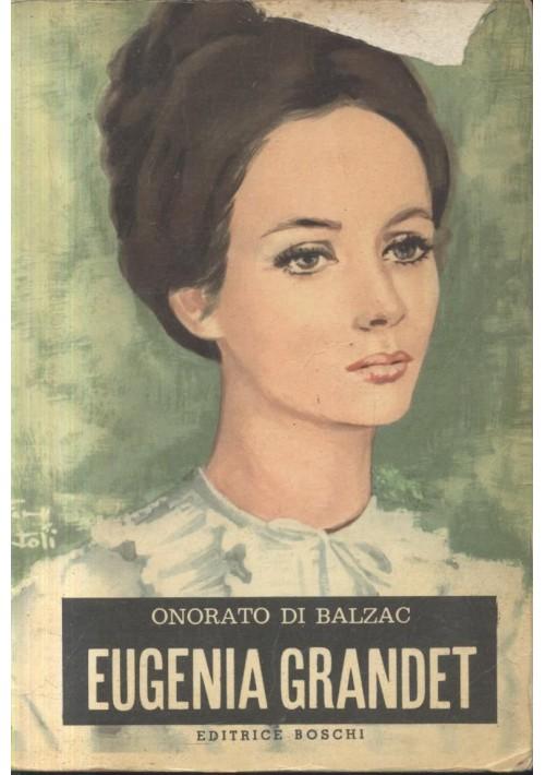 EUGENIA GRANDET di Onorato di Balzac 1966 Boschi editore illustrato Giuntoli