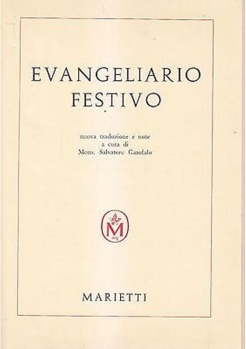 EVANGELIARIO FESTIVO a cura di Mons. Salvatore Garofalo 1959 Marietti Editore