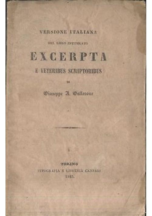 EXCERPTA E VETERIBUS SCRIPTORIBUS VERSIONE ITALIANA di Giuseppe Gallerone 1843