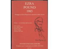 EZRA POUND 1985 omaggio centenario nascita 1985 Antonio Pantano ediz. numerata