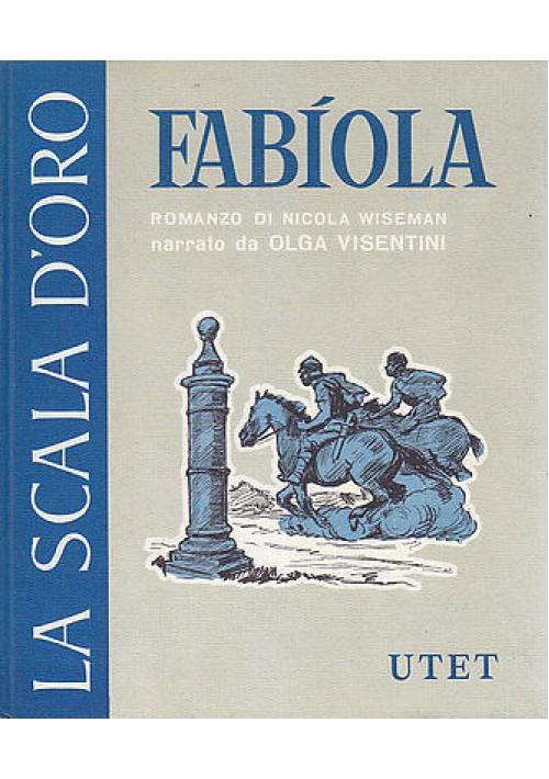 FABIOLA scala d'oro UTET romanzo di NICOLA WISEMAN narrato da OLGA VISENTINI