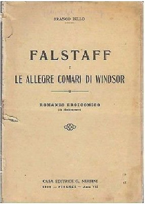 FALSTAFF E LE ALLEGRE COMARI  DI WINDSOR di Franco Bello Illustrato Giove Toppi