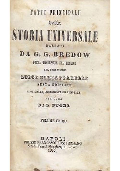 FATTI PRINCIPALI DELLA STORIA UNIVERSALE 3 VOLUMI IN 1 di G.G. Predow 1855 Rossi