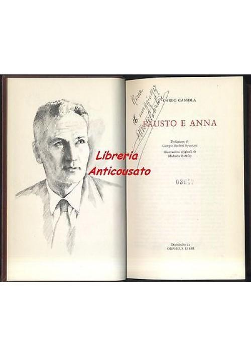 FAUSTO E ANNA di Carlo Cassola - Orpheus 1972 - illustrato da Michaela Barasky