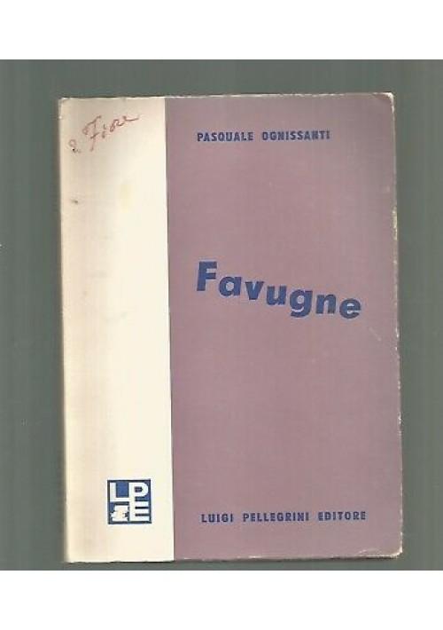FAVUGNE Pasquale Ognissanti poesie Manfredonia 1968 traduzione Tommaso Fiore