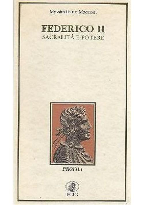 FEDERICO II SACRALITÀ E POTERE di Massimiliano Macconi - ECIG editore 1994
