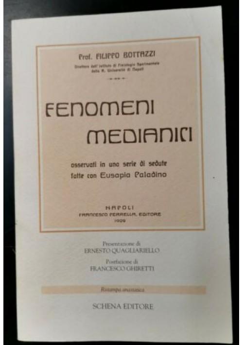 FENOMENI MEDIATICI osservati in sedute Eusapia Paladino di Filippo Bottazzi 1996