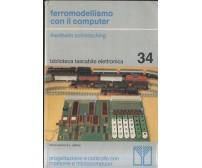 FERROMODELLISMO CON IL COMPUTER di Friedhelm Schiesching 1982 Muzzio treni