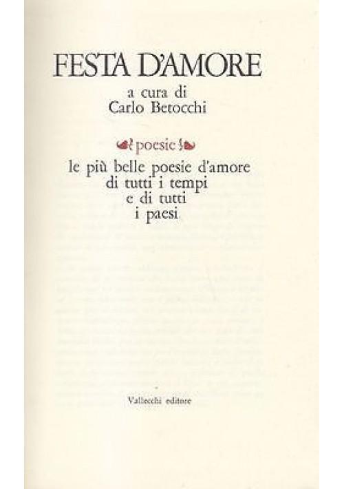 FESTA D'AMORE 2 volumi a cura di Carlo Betocchi 1969  Vallecchi Editore