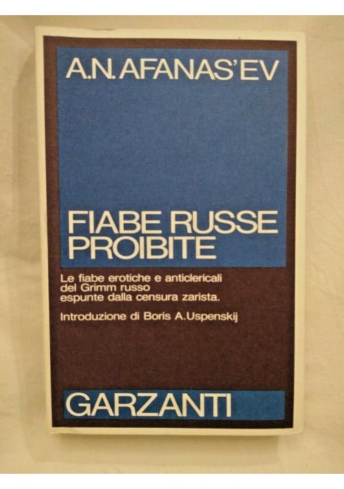 FIABE RUSSE PROIBITE di A N Afanasev 1990 Garzanti erotiche anticlericali Grimm