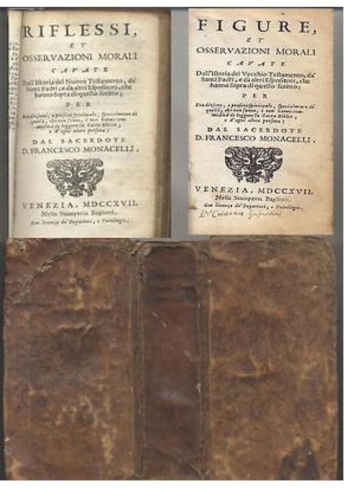FIGURE ET OSSERVAZIONI MORALI e RIFLESSI E OSSERVAZIONI MORALI - 1717  2 volumi
