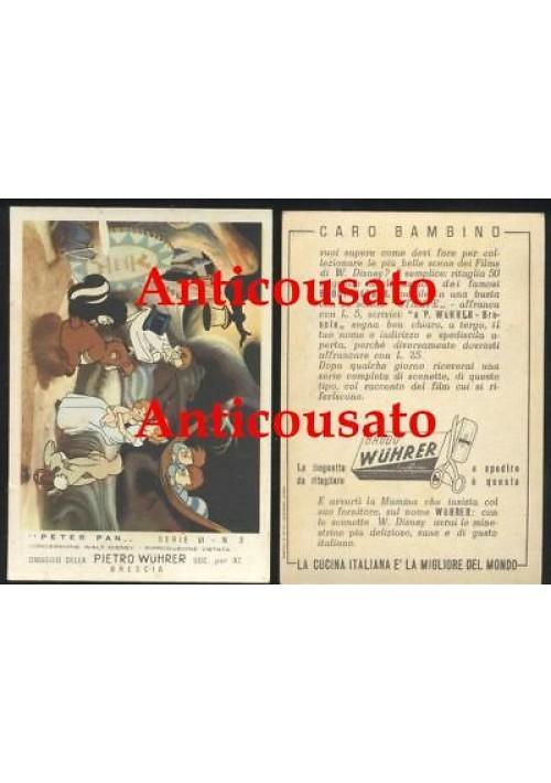 FIGURINA PETER PAN DISNEY - Pietro Wuhrer serie VI n. 3 pubblicitaria brodo 1954