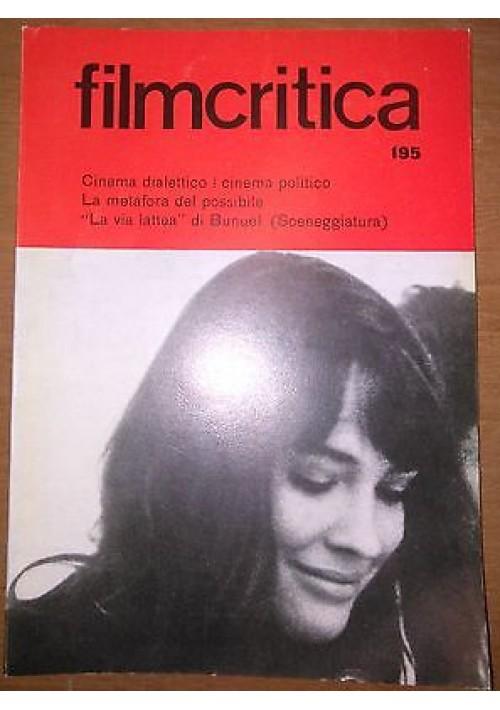 FILMCRITICA N 195 febbraio 1969 cinema dialettico politico la via lattea Bunuel