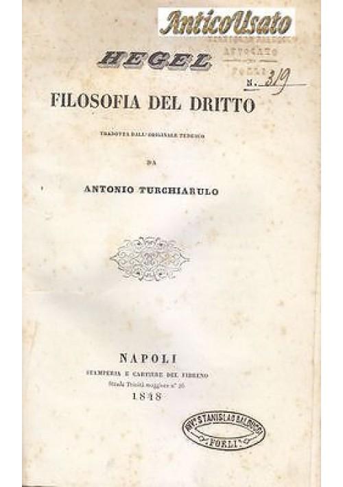 FILOSOFIA DEL DRITTO HEGEL 1848 Stamperie e Cartiere del Fibreno diritto I ediz.