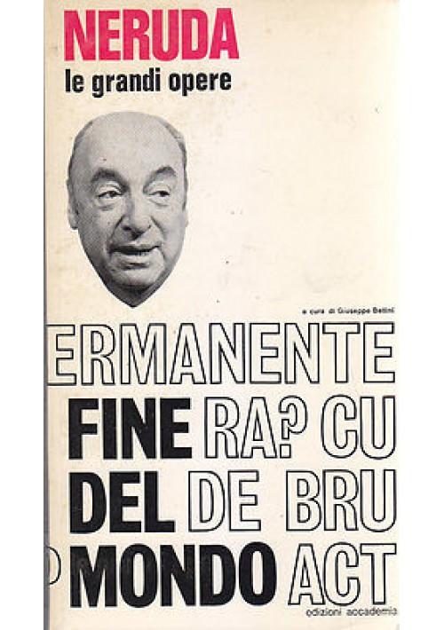 FINE DEL MONDO di Pablo Neruda con testo spagnolo a fronte 1972 Accademia