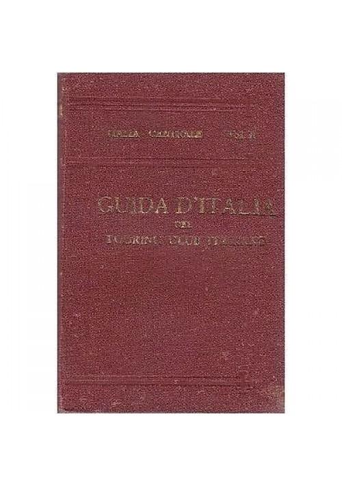 FIRENZE SIENA PERUGIA ASSISI - GUIDA D'ITALIA - TOURING CLUB ITALIANO 1922