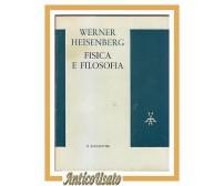 FISICA E FILOSOFIA di Werner Heisemberg 1963 il Saggiatore libro scienza moderna