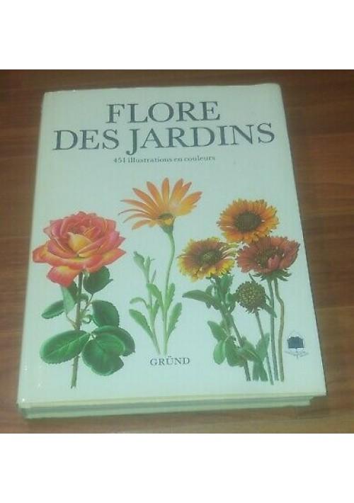 FLORE DES JARDINS 451 illustrazioni a colori - Vladimir Molzer 1986 Grund