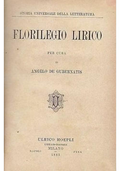 FLORILEGIO LIRICO di Angelo De Gubernatis 1883 Hoepli Editore