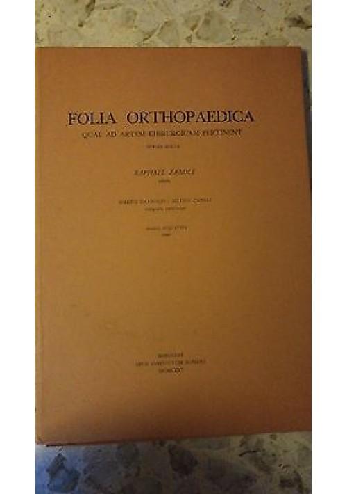 FOLIA ORTHOPAEDICA QUAE  AD ARTEM CHIRURGICAM PERTINENT