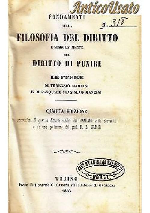 FONDAMENTI DELLA FILOSOFIA DEL DIRITTO Terenzio Mamiani PUNIRE 1853 Cassone