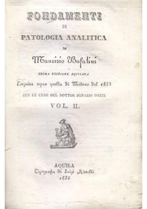 FONDAMENTI DI PATOLOGIA ANALITICA  Volume II - Maurizio Bufalini 1835 Rietelli *