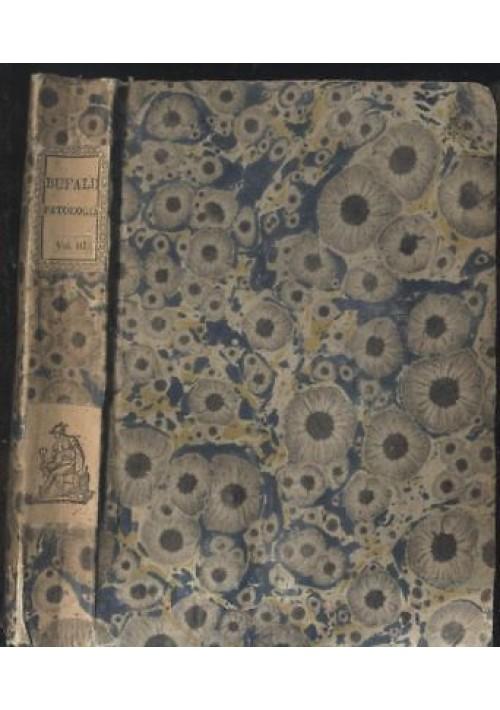 FONDAMENTI DI PATOLOGIA ANALITICA  Volume III Maurizio Bufalini 1835 Rietelli *