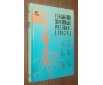 FONDAZIONI SUPERFICIALI PROFONDE E SPECIALI V. Gasc e R. Bertin 1974 CELI