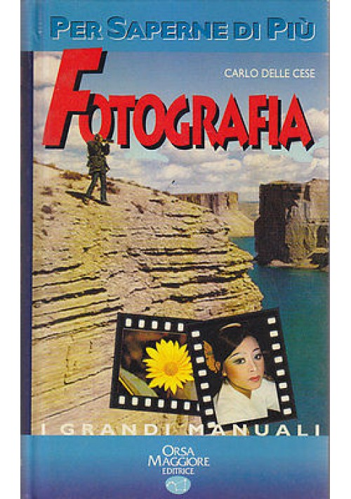 FOTOGRAFIA per saperne di più di Carlo Delle Cese 1996 Orsa Maggiore
