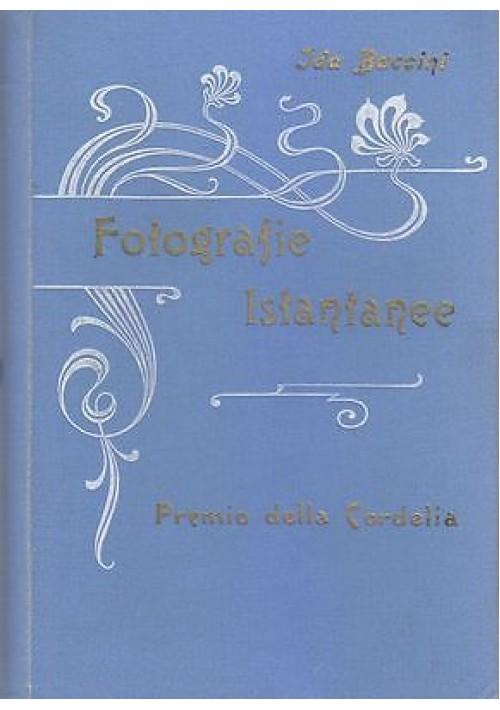 FOTOGRAFIE ISTANTANEE di Ida Baccini, Manfredo Baccini 1901 Licinio Cappelli