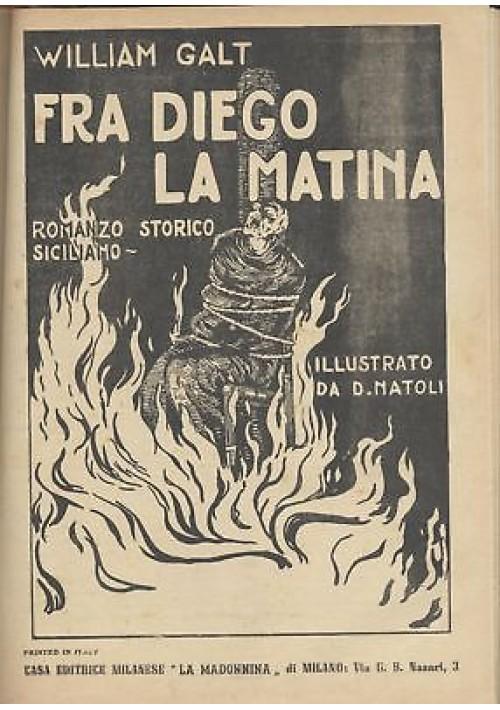 FRA DIEGO LA MATINA William Galt Luigi Natoli CHI UCCISE VIVA IMPERATORE 1951 *