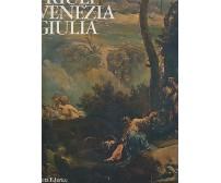 FRIULI VENEZIA GIULIA a cura di Aldo Rizzi - Electa Editrice 1979