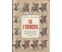 FU L'ESERCITO di Carlo De Biase e Mario Tedeschi 1976 il Borghese ed. speciale *