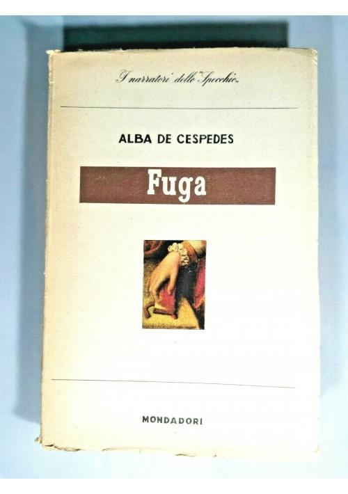 FUGA racconti di Alba de Cespedes 1945 Mondadori narratori dello specchio libro