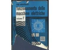 FUNZIONAMENTO DELLE MACCHINE ELETTRICHE vol. I Luigi Sebastianelli 1968 Lattes *
