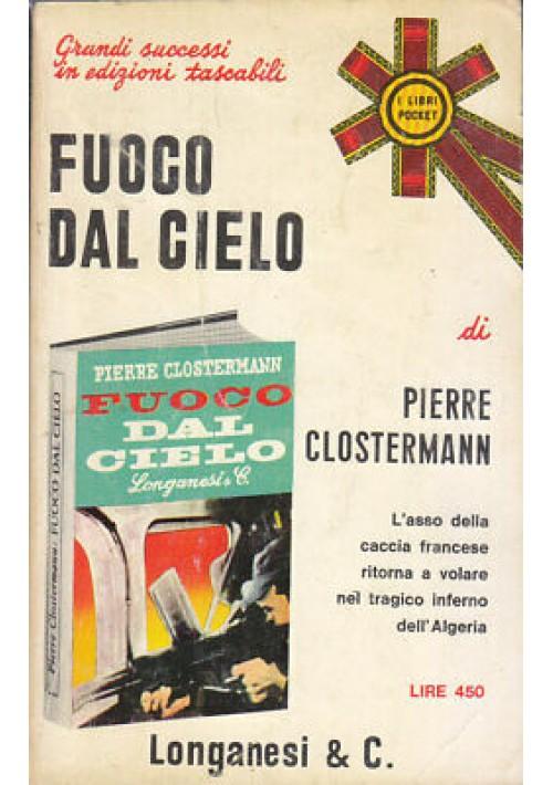 FUOCO DAL CIELO di Pierre Clostermann 1971 Longanesi Pocket