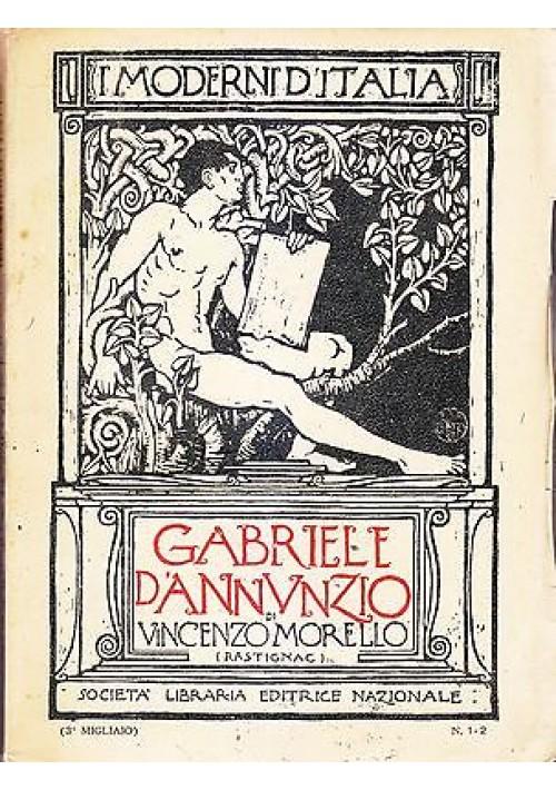 GABRIELE D ANNUNZIO di Vincenzo Morello Rastignac 1910 Società Libraria Editrice
